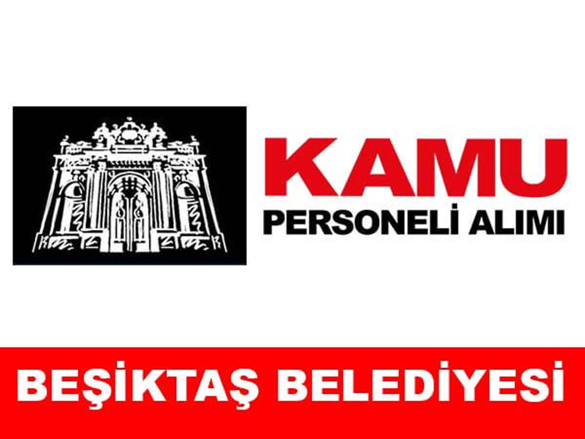 Beşiktaş Belediyesi Daimi Personel Alımı