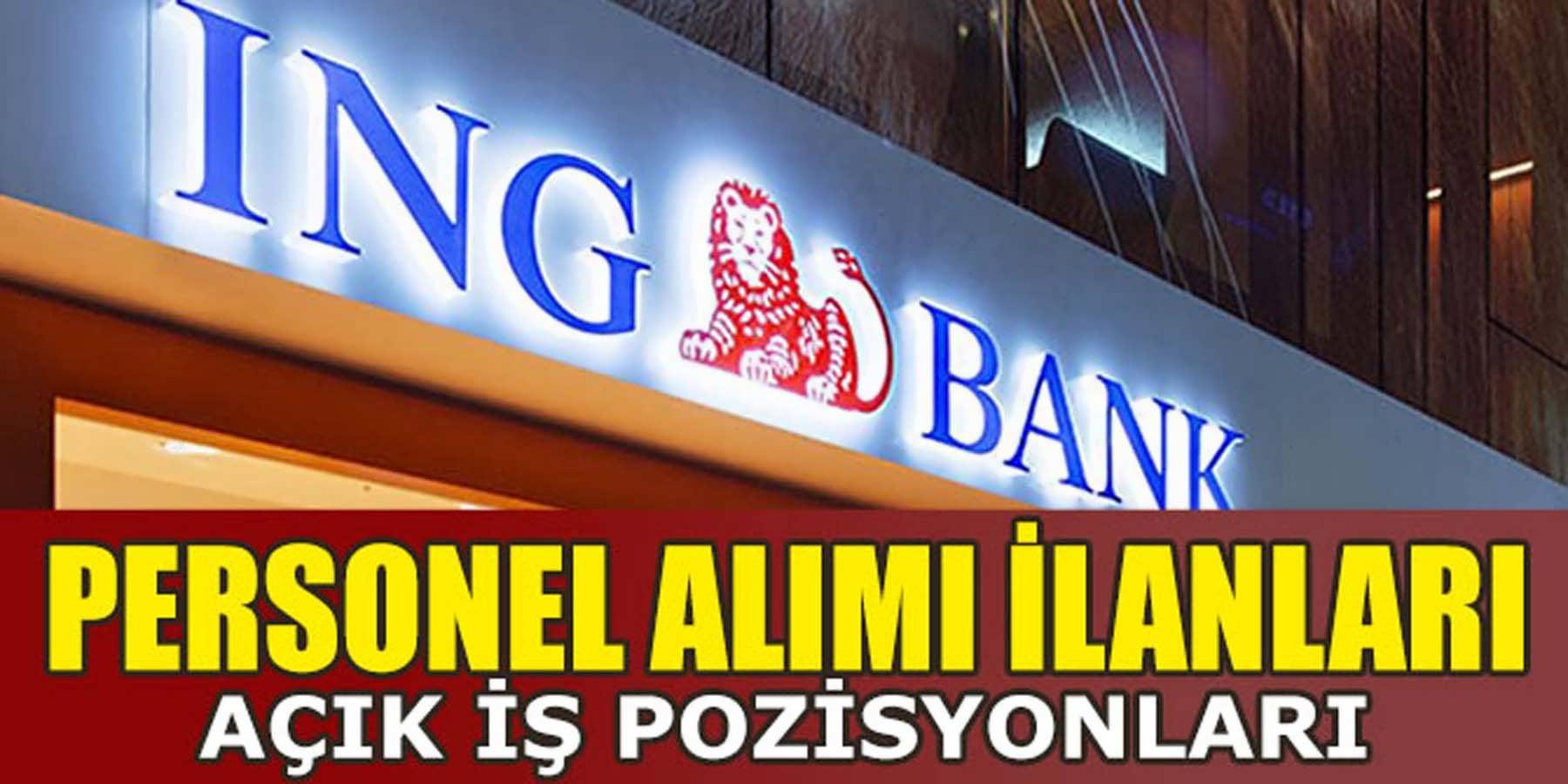 İNG Bank Personel Alımı İlanları Yayınlandı
