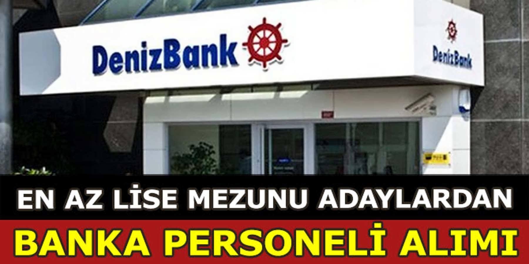 Denizbank Banka'ya Banka Personeli Alımı