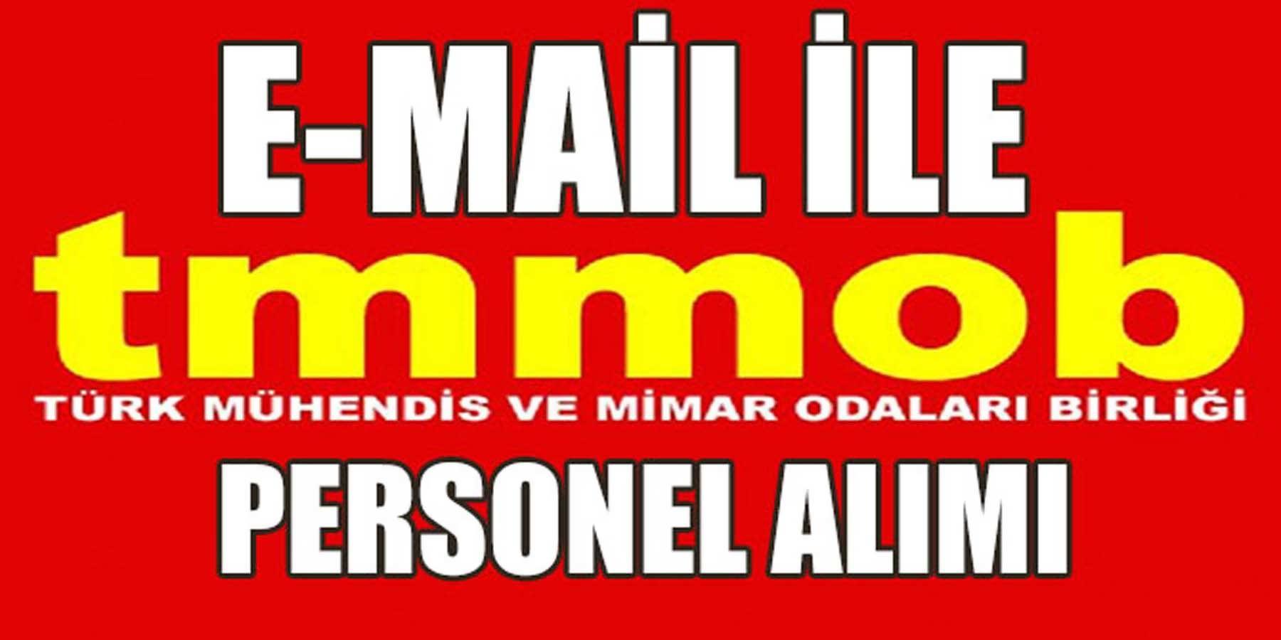TMMOB Elektrik Mühendisleri Odası E-Mail İle Personel Alım Başvurusu