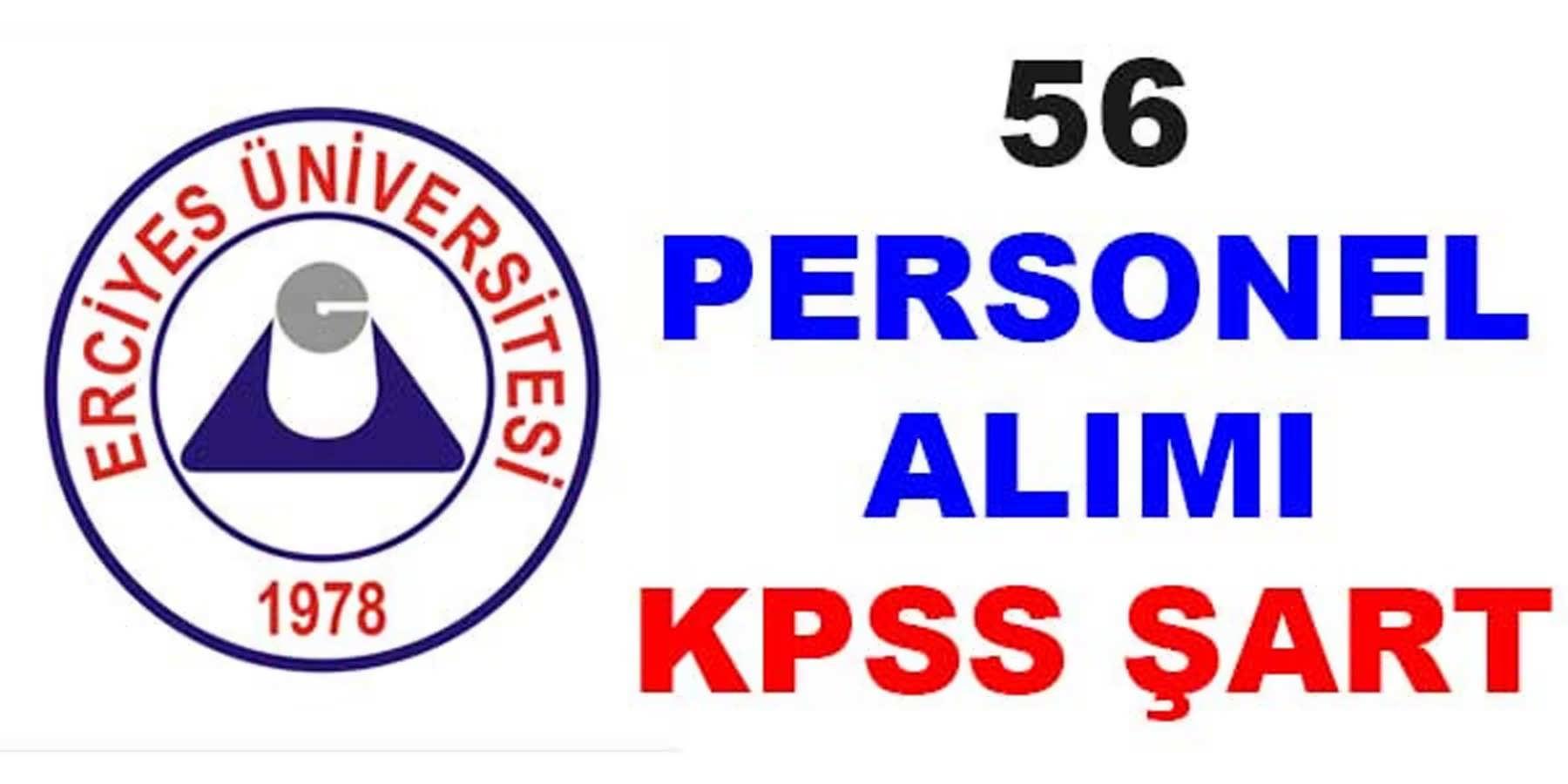 Erciyes Üniversitesi 56 Personel Alımı