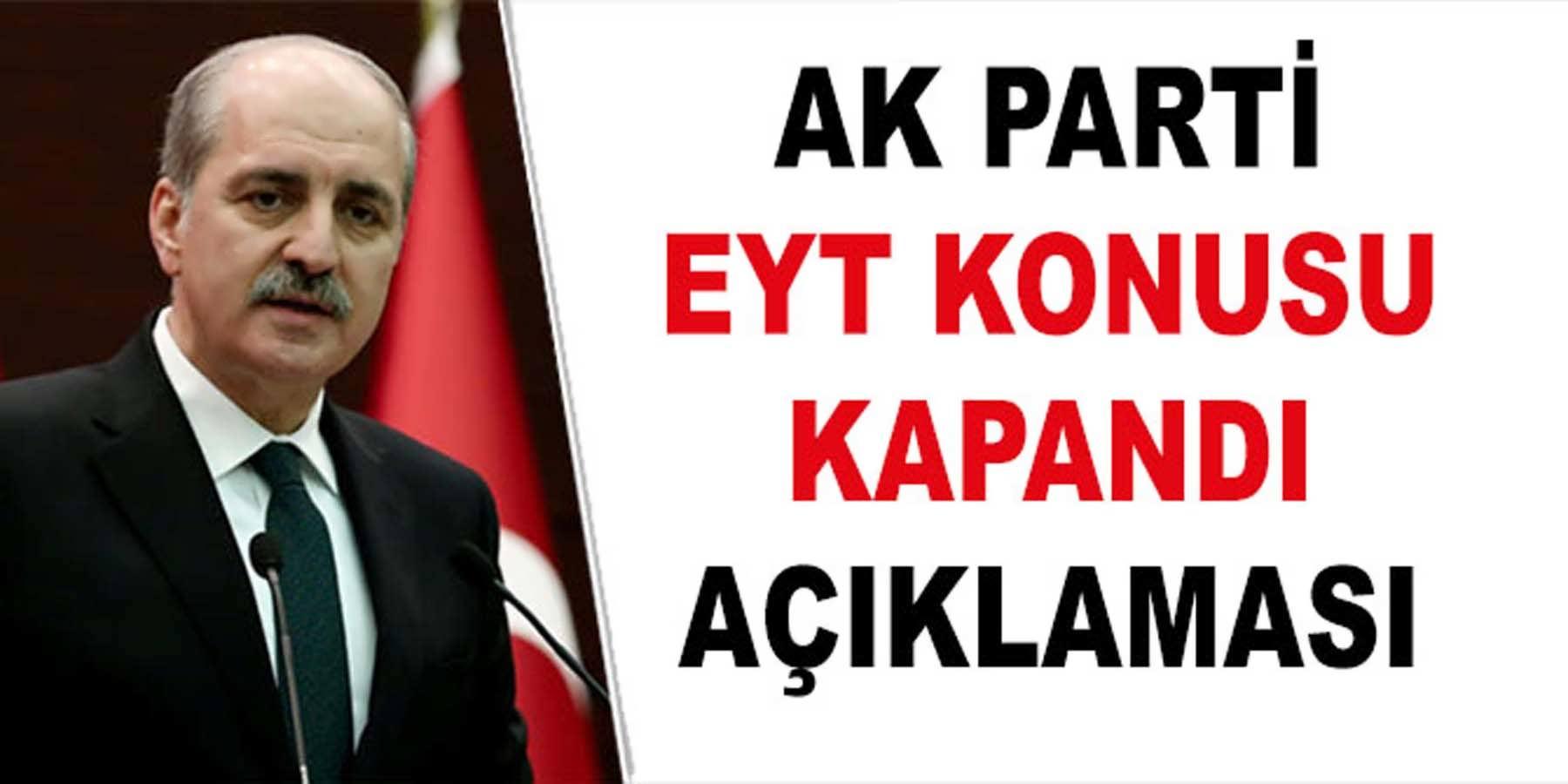 AK Parti EYT Konusu Kapandı