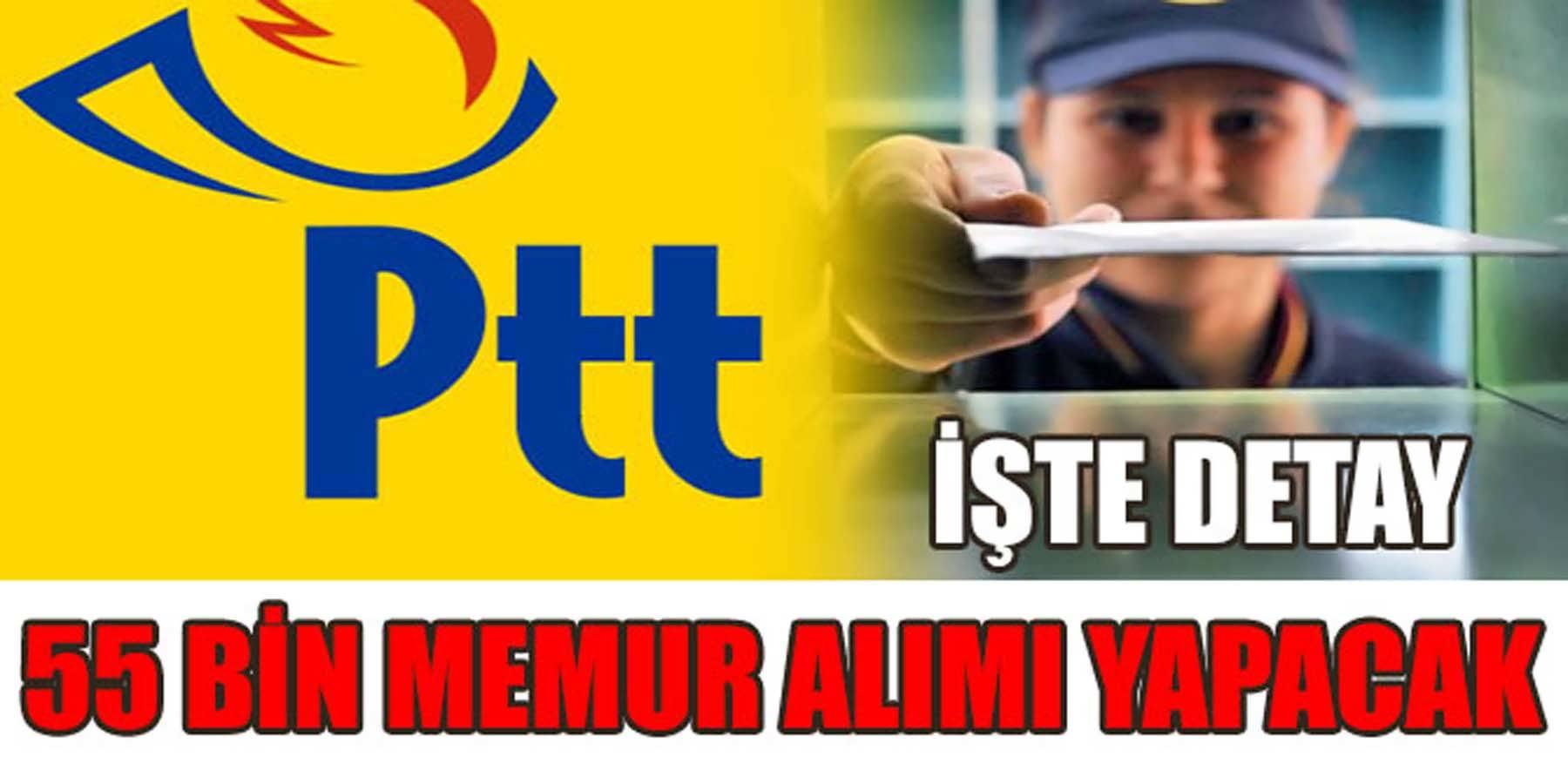 PTT 55 Bin Memur Alımı Yapacak