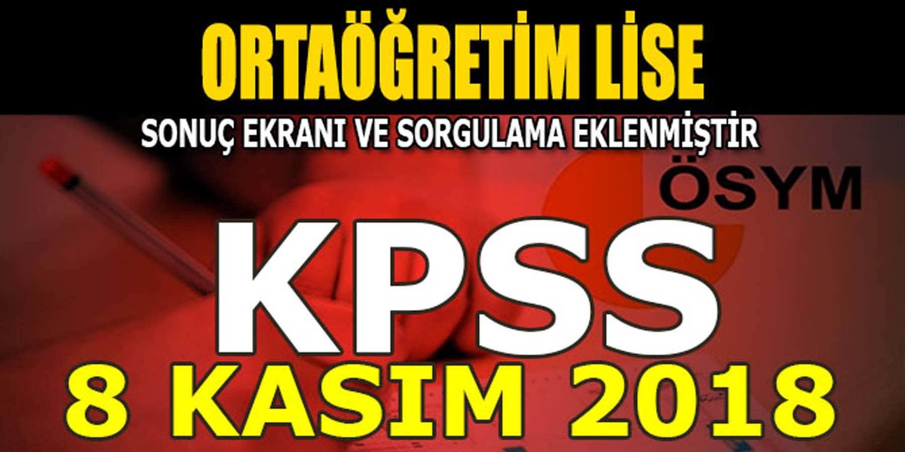 KPSS 2018 Lise (Ortaöğretim) Sonuçları Açıklandı (Sonuç Sorgulama Sayfası)