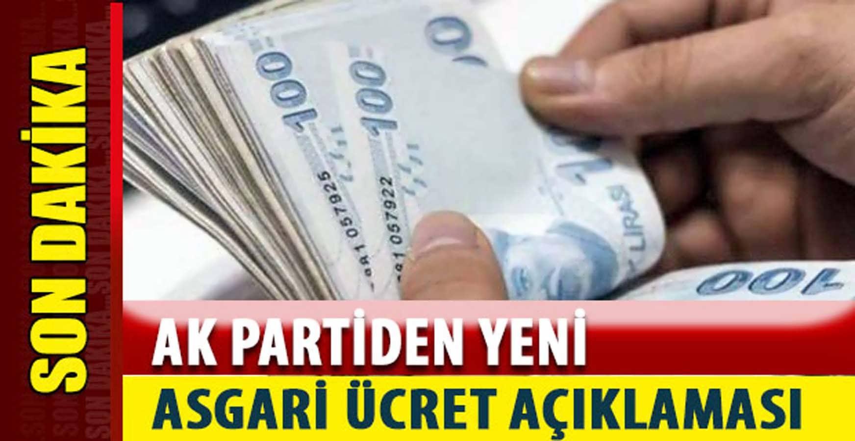 Ak Parti Yeni Asgari Ücret Açıklaması
