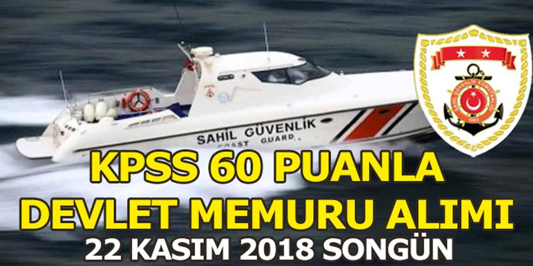 Sahil Güvenlik Komutanlığına KPSS 60 Puanla 10 Devlet Memuru Alımı