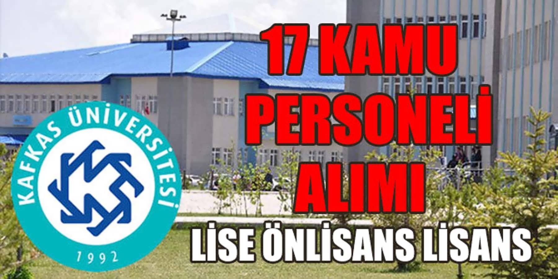 Kafkas Üniversitesi En Az Lise Mezunu 17 Sağlık Personeli Alımı