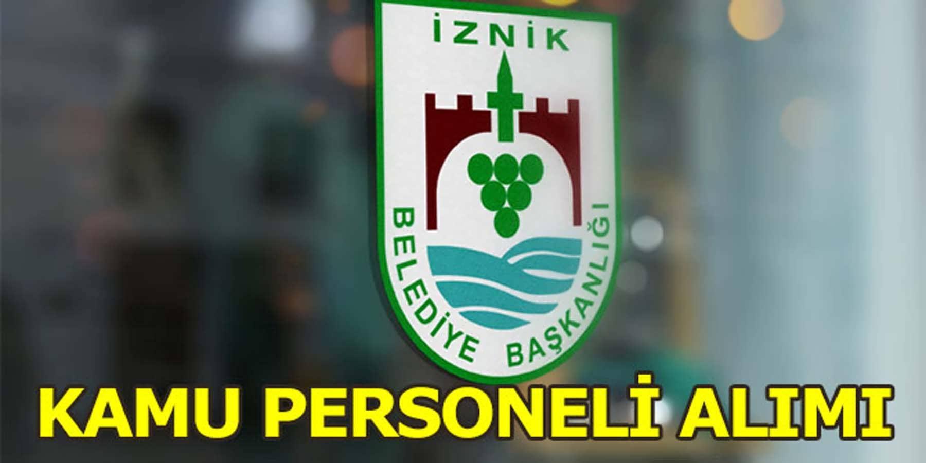 Bursa İznik Belediyesi Kamu Personeli Alımı