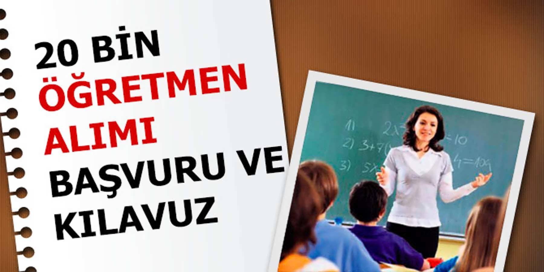 Milli Eğitim Bakanlığı 20 bin Öğretmen Alımı