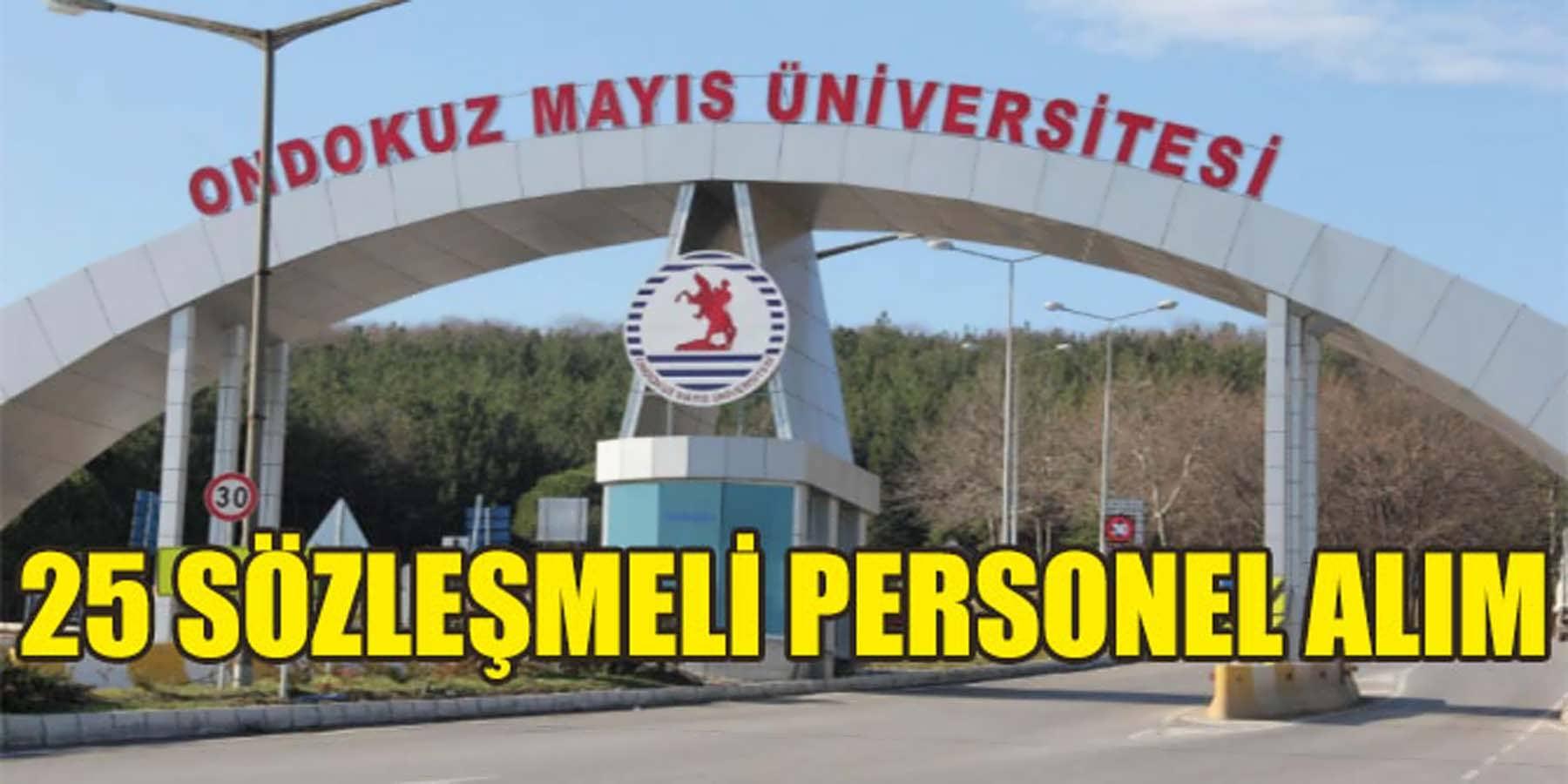19 Mayıs Üniversitesi 25 Sözleşmeli Personel Alımı