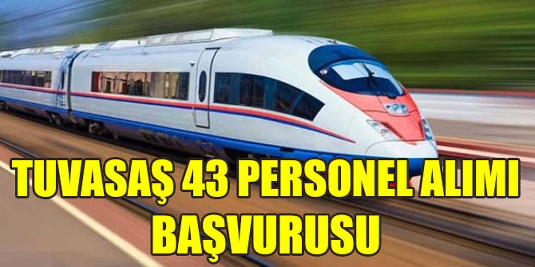 TÜVASAŞ 43 Personel Alımı Başvurusu