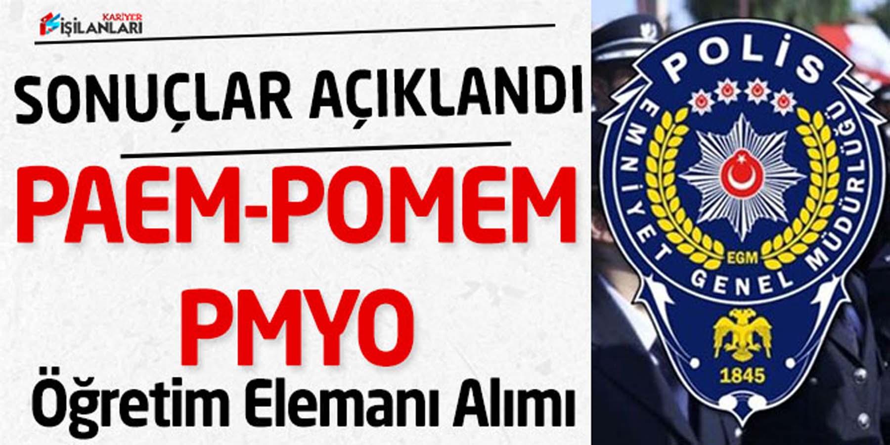 Polis Akademisi POMEM PMYO PAEM Sonuçlarını Duyurdu