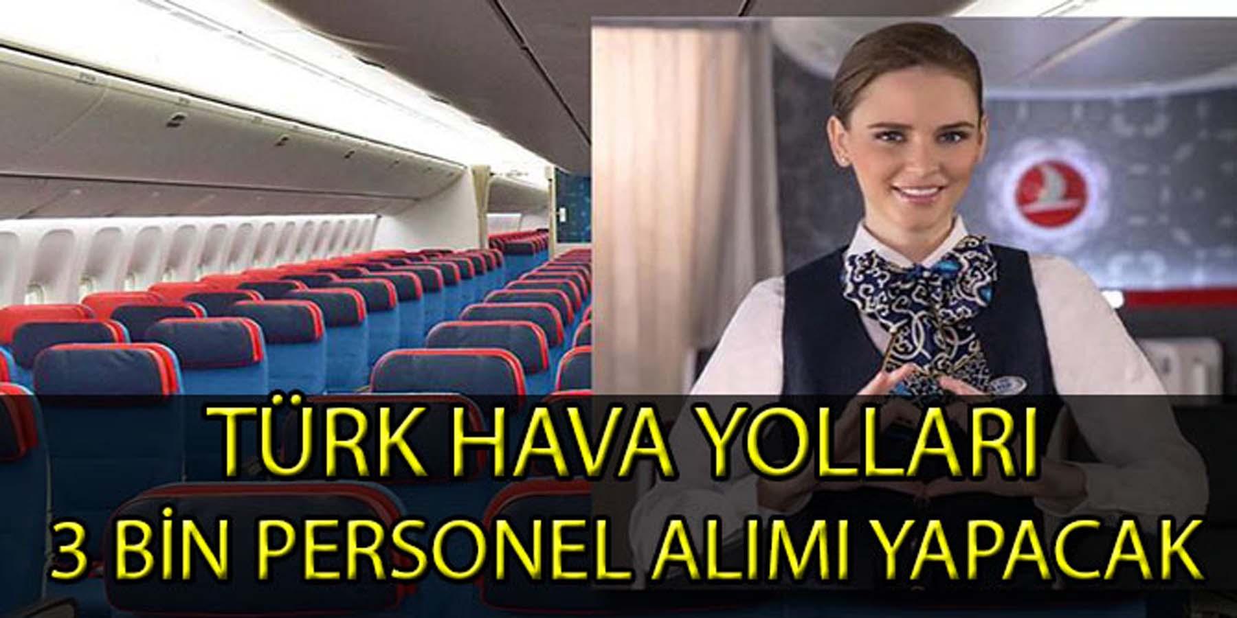 Türk Hava Yolları 3 Bin Personel Alımı Yapacak