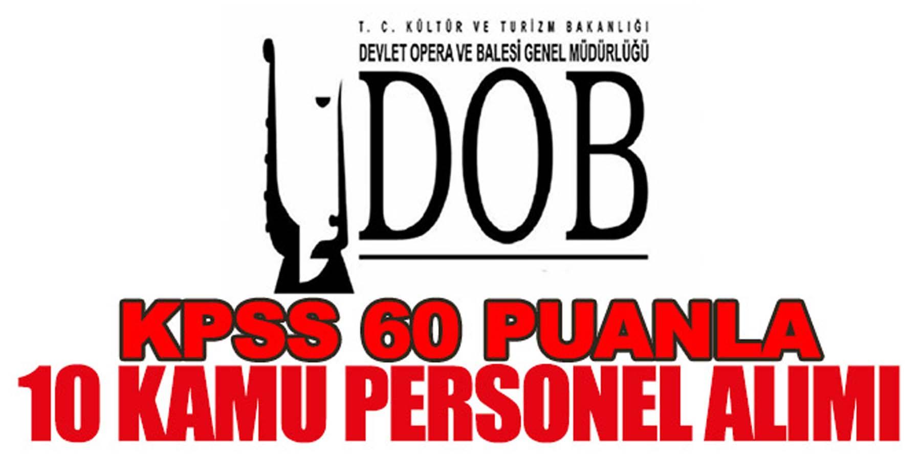 DOB KPSS'siz/KPSS 60 Puanla 10 Kamu Personel Alımı (Güvenlik Görevlisi)