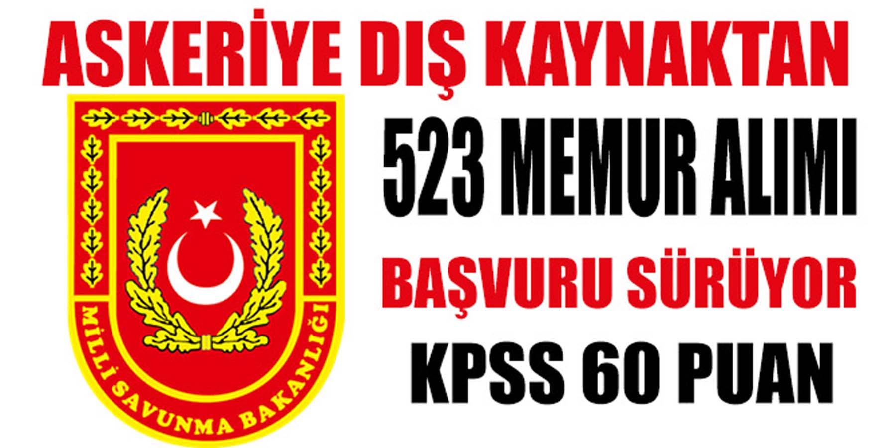 Askeriye Dış Kaynaktan 523 Memur Alımı Başvurusu Sürüyor