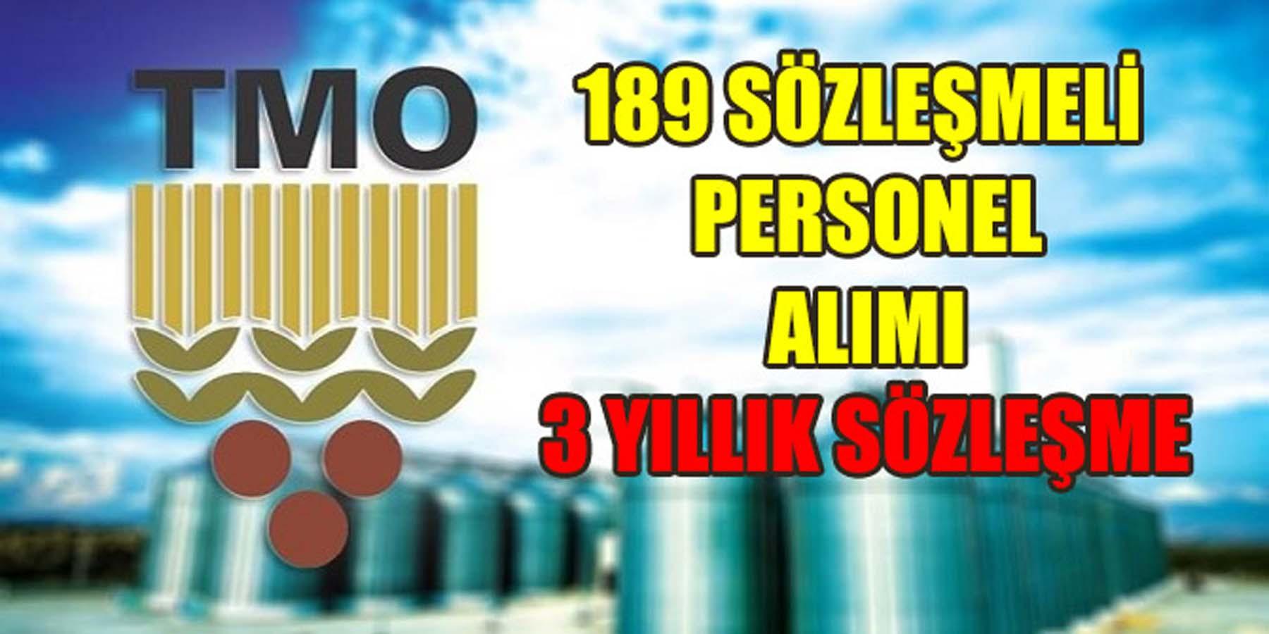TMO 189 Sözleşmeli Personel Alımı (3 Yıllık Sözleşme)