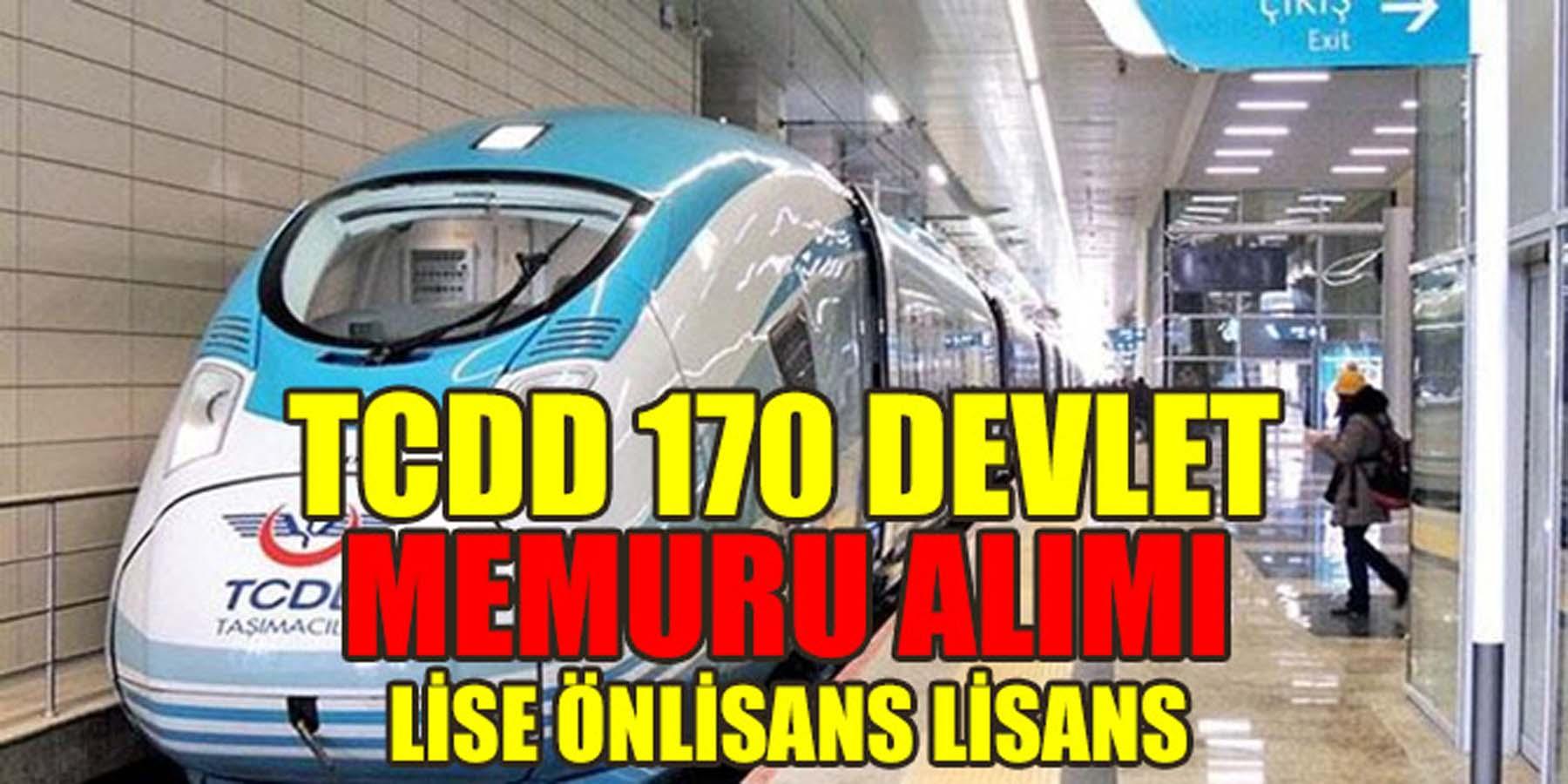 TCDD Taşımacılık 170 Devlet Memur Alımı
