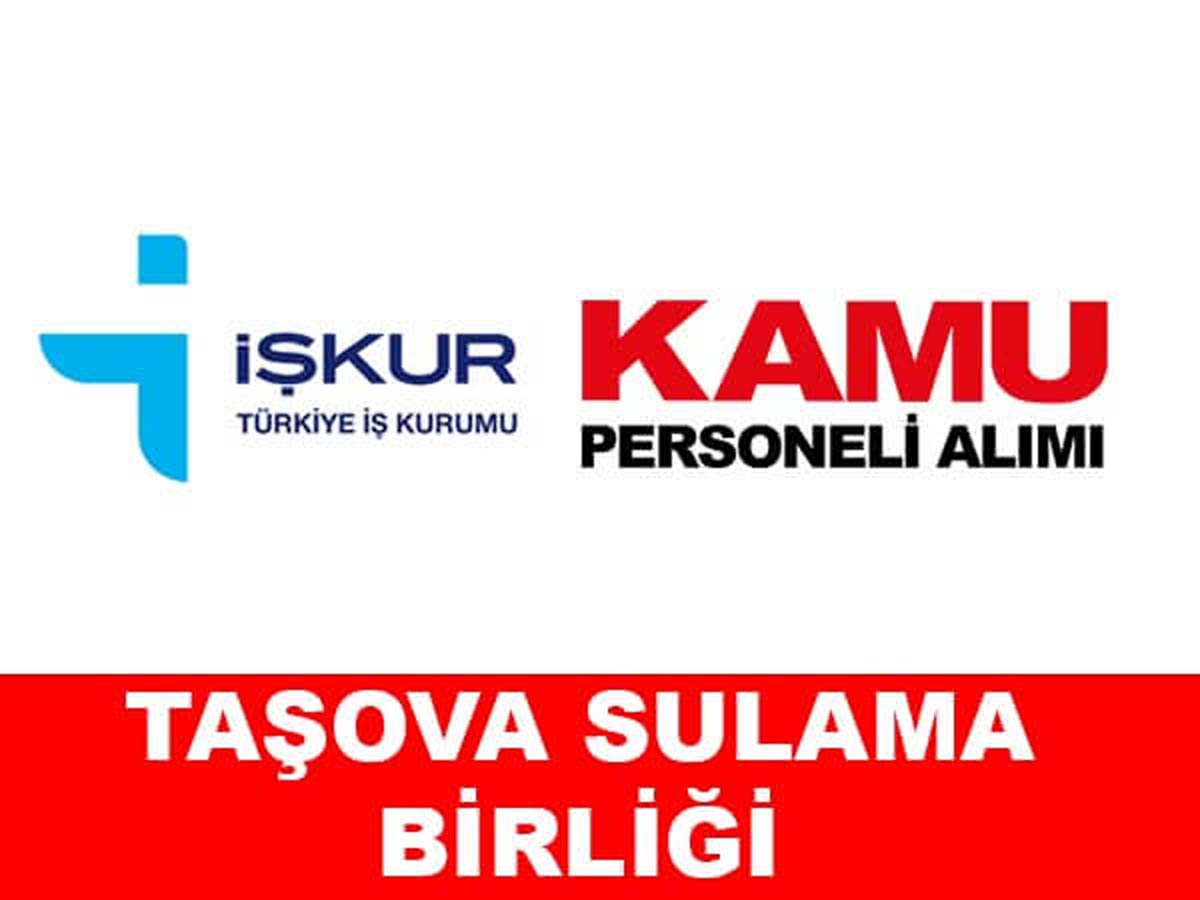 Taşova Sulama Birliği Daimi Personel Alımı