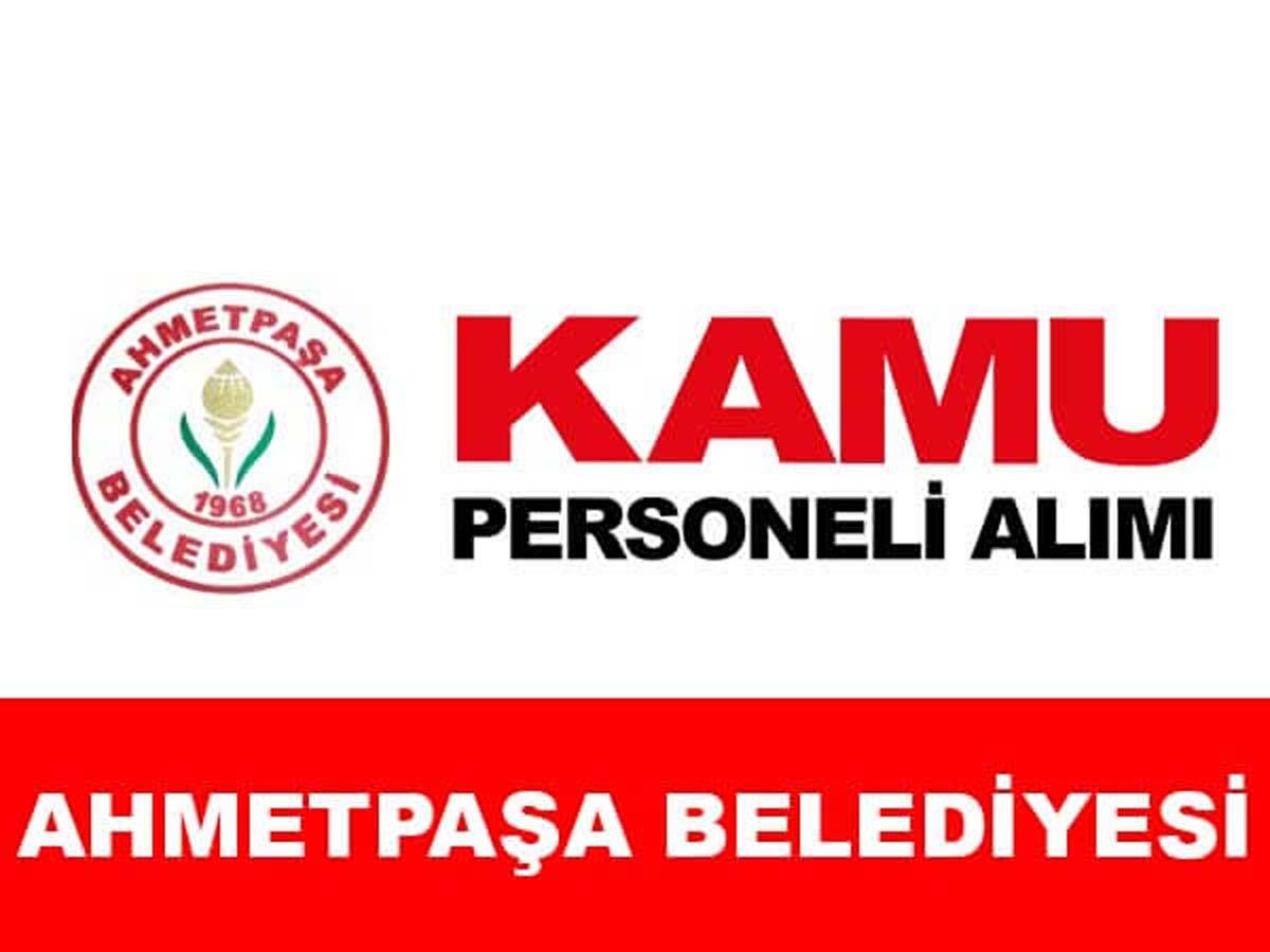 Ahmetpaşa Belediye Başkanlığı Personel Alımı