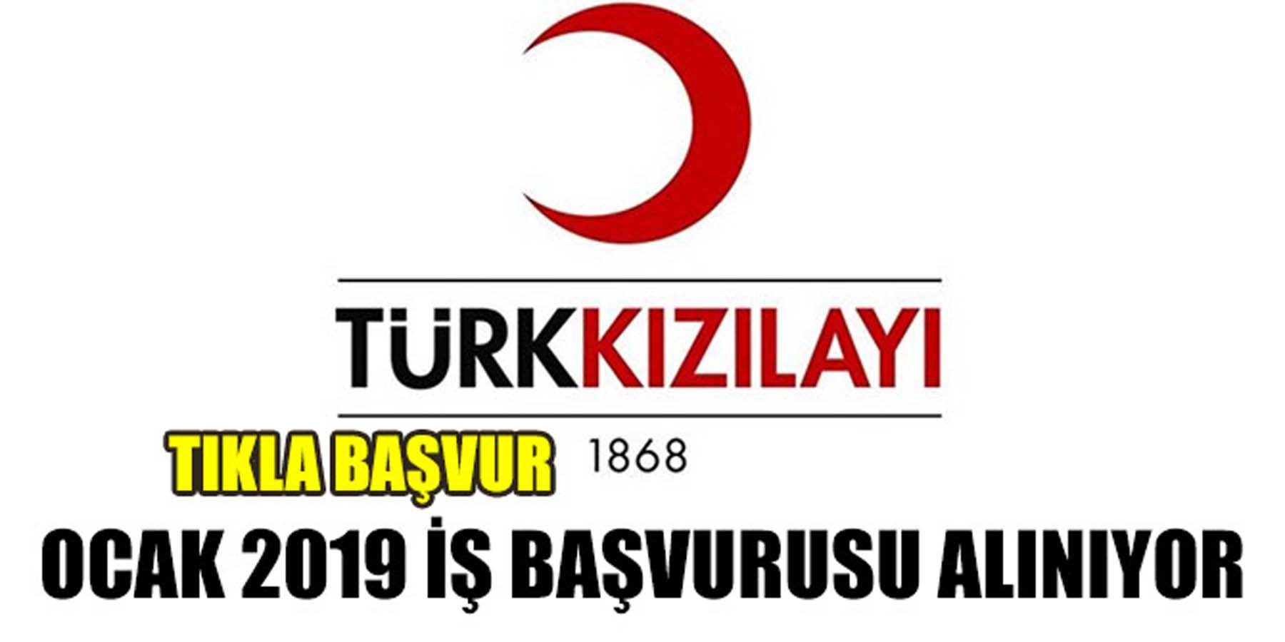 Türk Kızılayı Ocak 2019 Personel Alımı Yapıyor