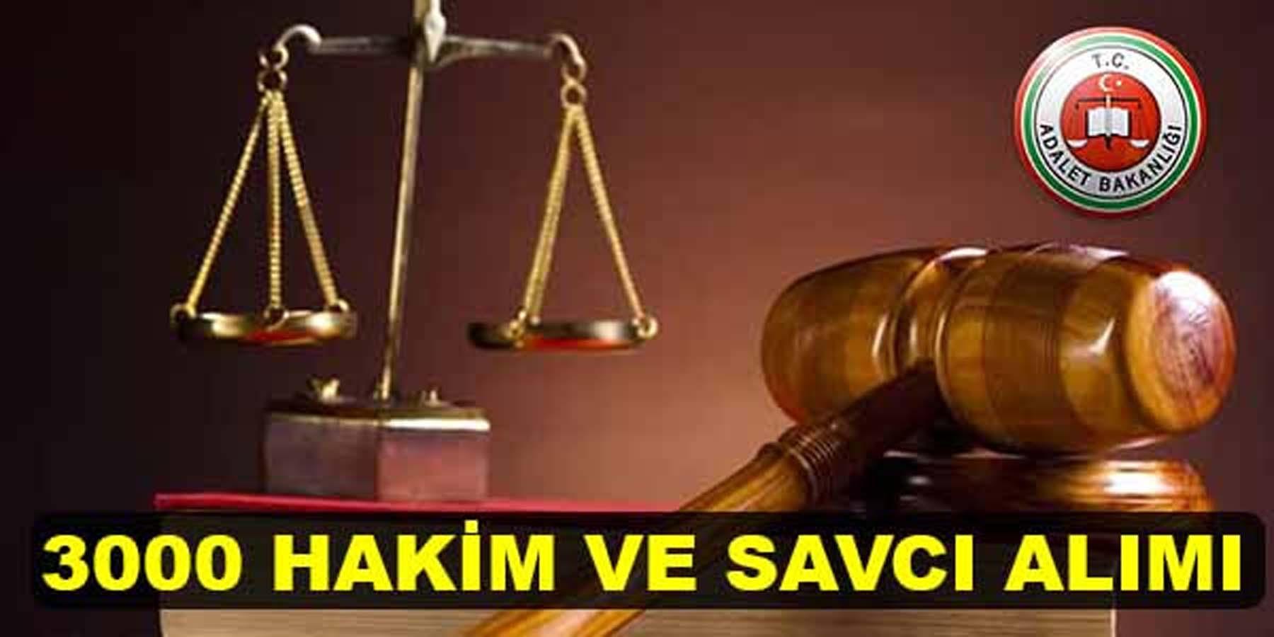 Adalet Bakanlığı 3 Bin Hakim ve Savcı Adayı Alımı