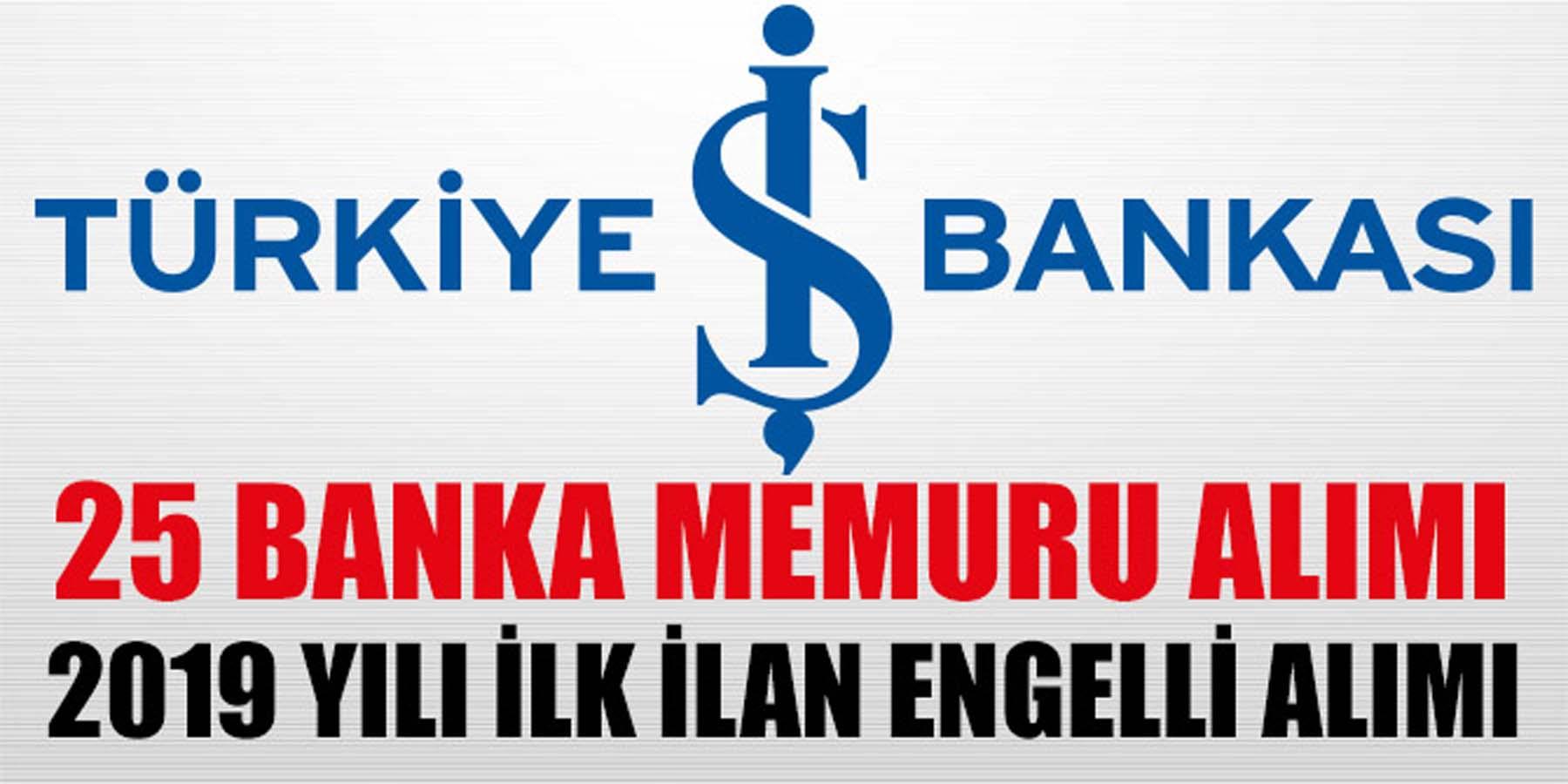 İş Bankası İŞKUR Üzerinden 25 Banka Personeli Alımı