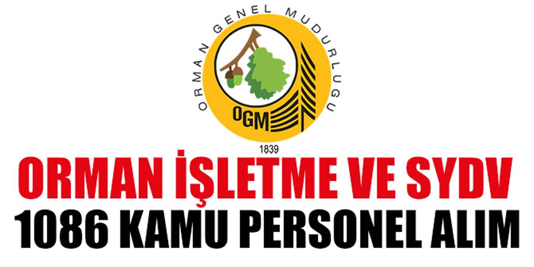 Orman İşletme Müdürlüğü ve SYDV 1086 Kamu Personeli Alım
