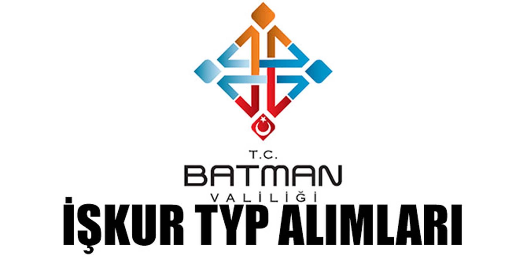 İŞKUR TYP Batman 2 Bin İşçi Alımı