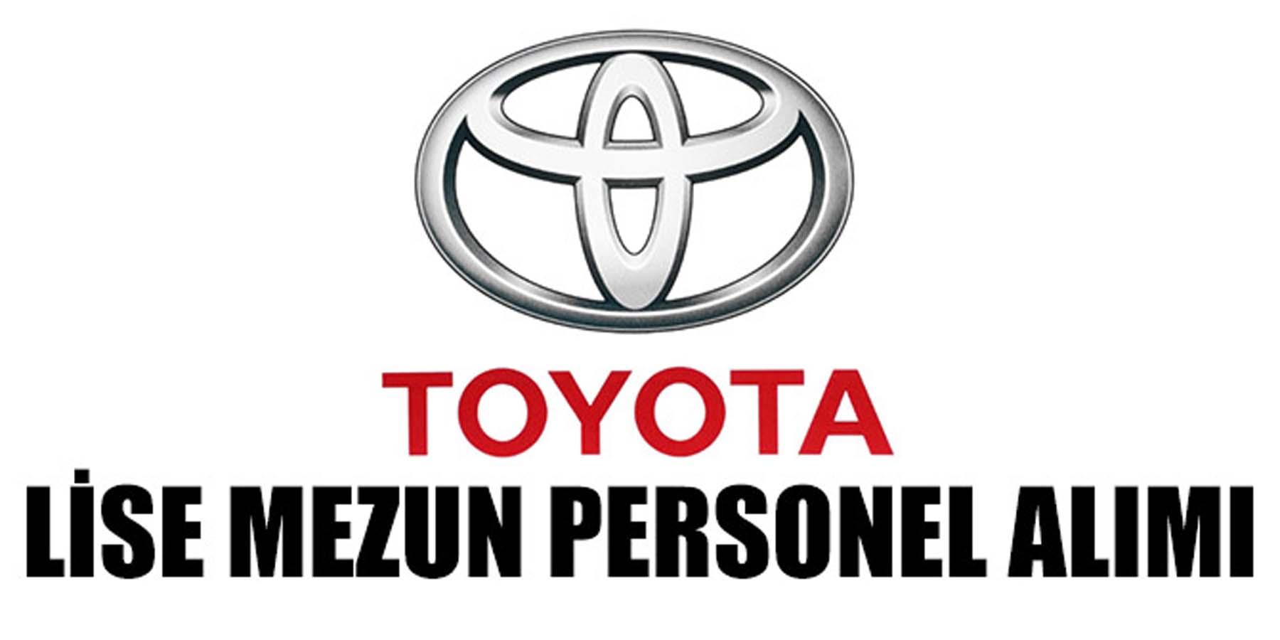 İŞKUR Toyota Lise Mezun Personel Alımı Yayınladı