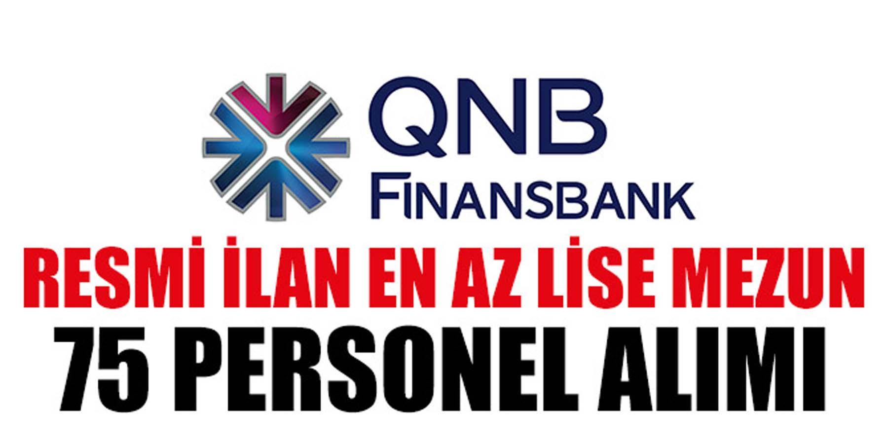 QNB Finansbank 75 Personel Alımı (Resmi İlan)