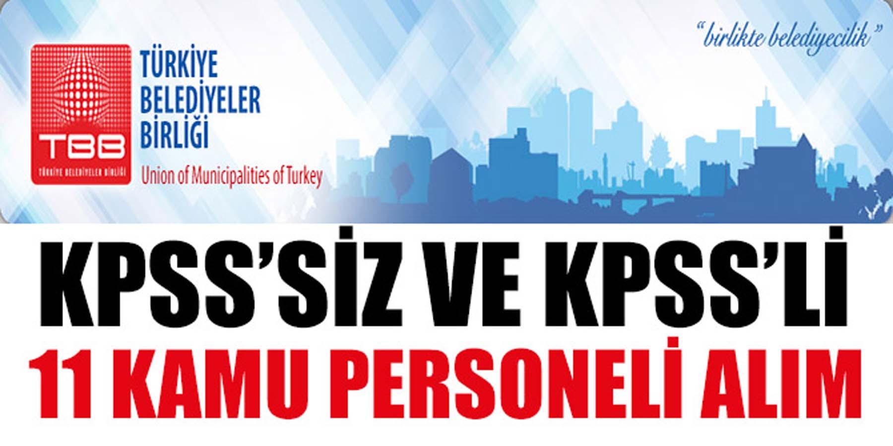 Belediyeler Birliği KPSS'siz ve KPSS 60 Puanla 11 Kamu Personeli Alımı
