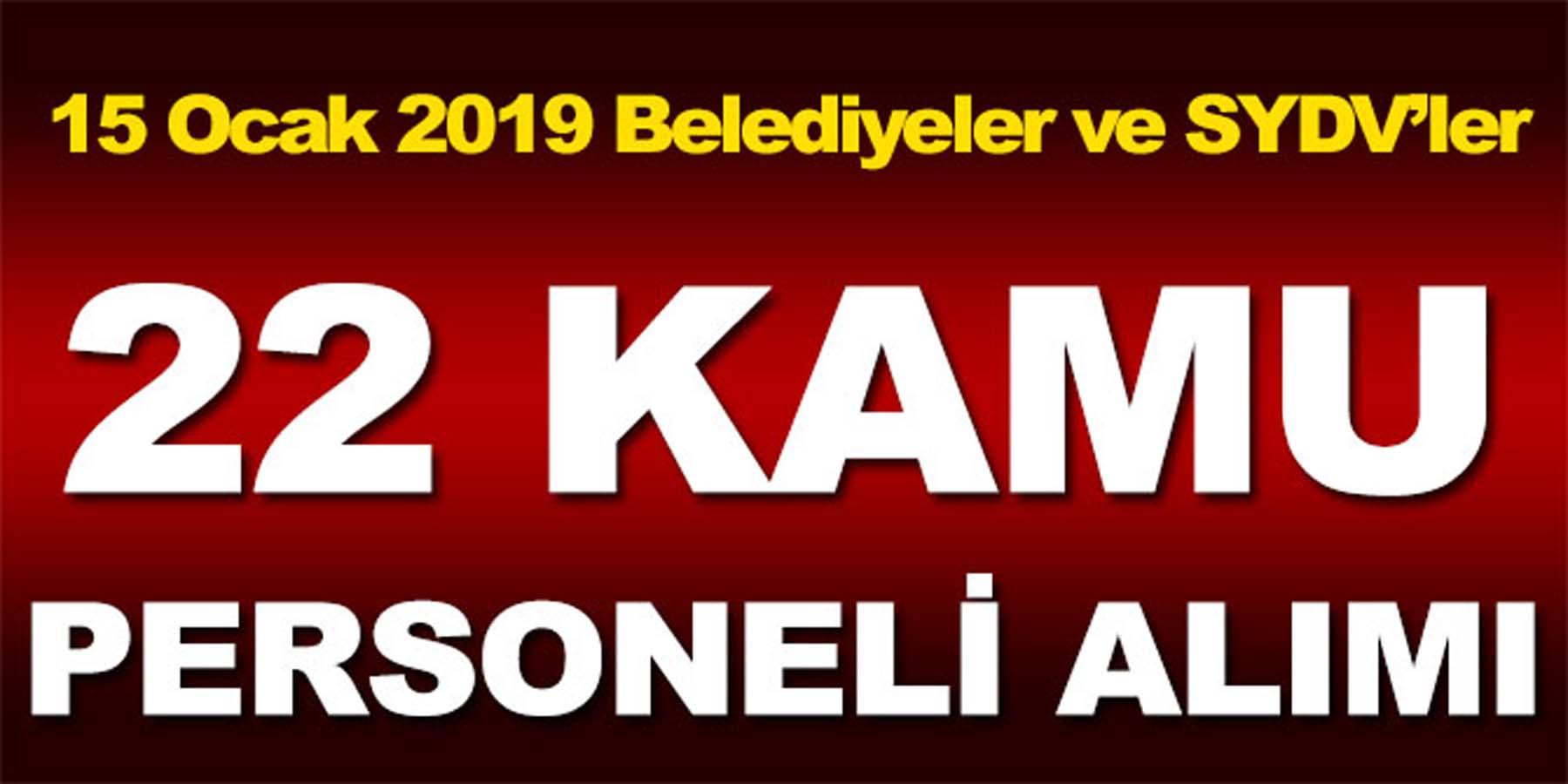 Belediyeler ve SYDV'ler 15 Ocak 22 Kamu Personeli Alımı