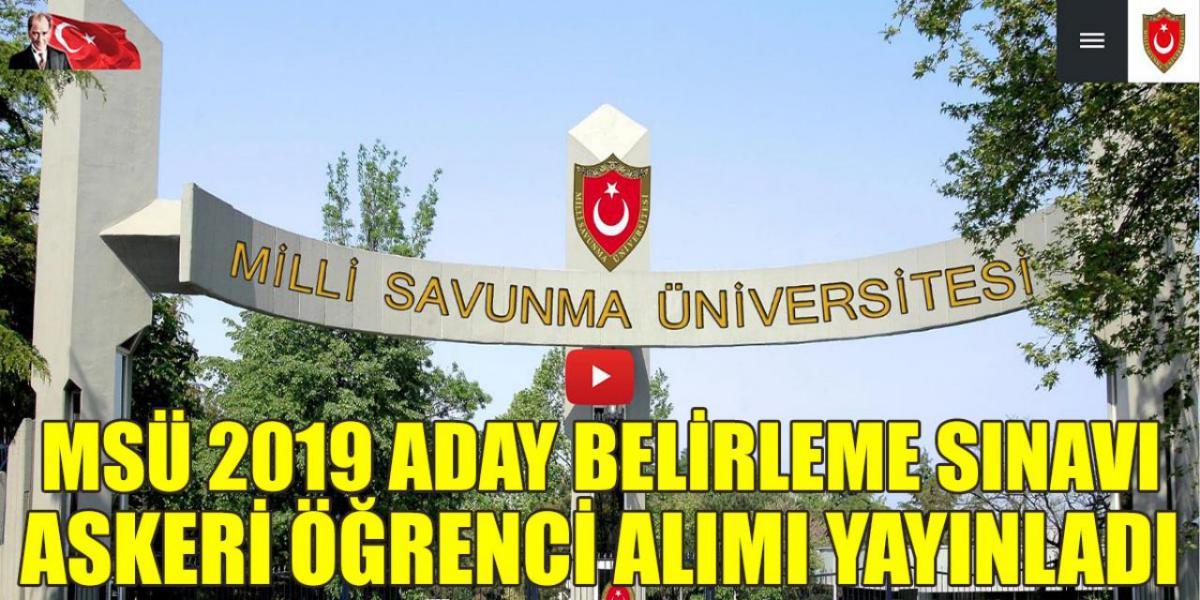 2019 MSÜ Askeri Öğrenci Alımı Yayımlandı