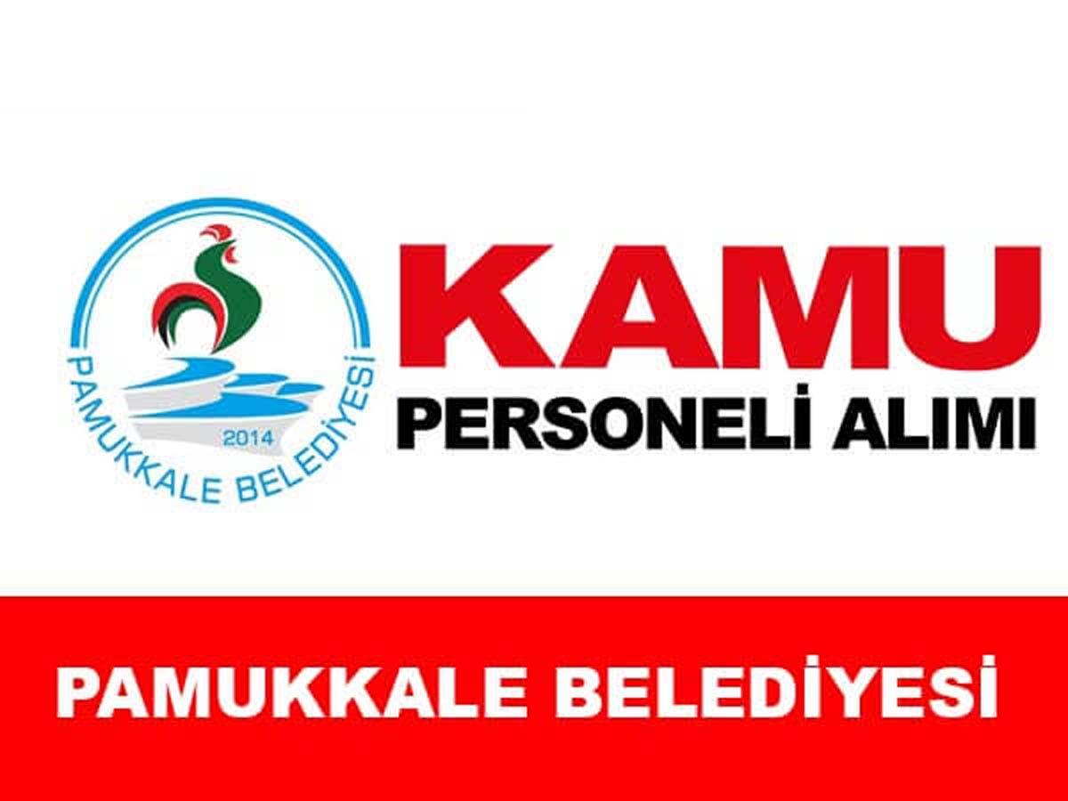 Pamukkale Belediye Başkanlığı Daimi Personel Alımı
