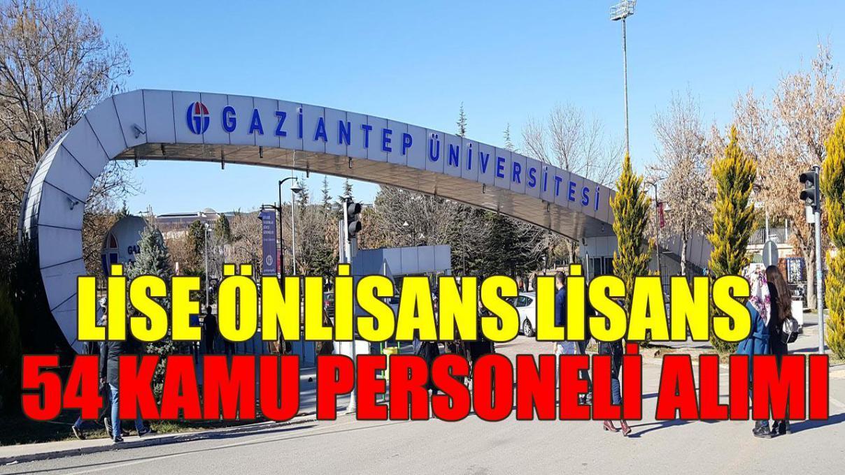 Gaziantep Üniversitesi En Az Lise Mezunu 54 Sağlık Personeli Alımı