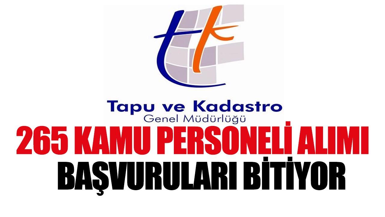 Tapu ve Kadastro 265 Kamu Personeli Alımı Başvuruları Bitiyor