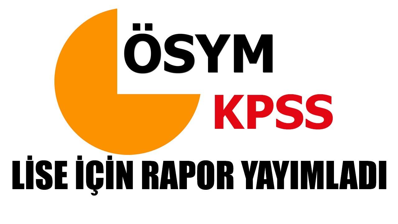KPSS Lise İçin ÖSYM Rapor Yayımladı