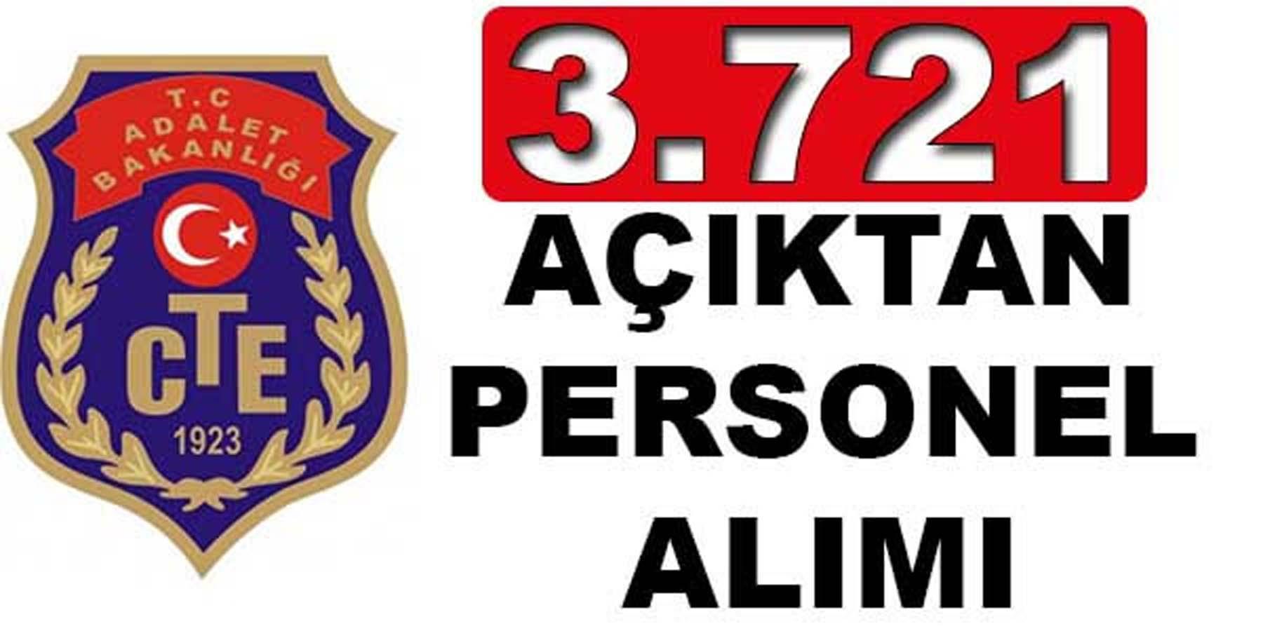 Adalet Bakanlığı CTE 3 Bin 721 Açıktan Personel Alımı