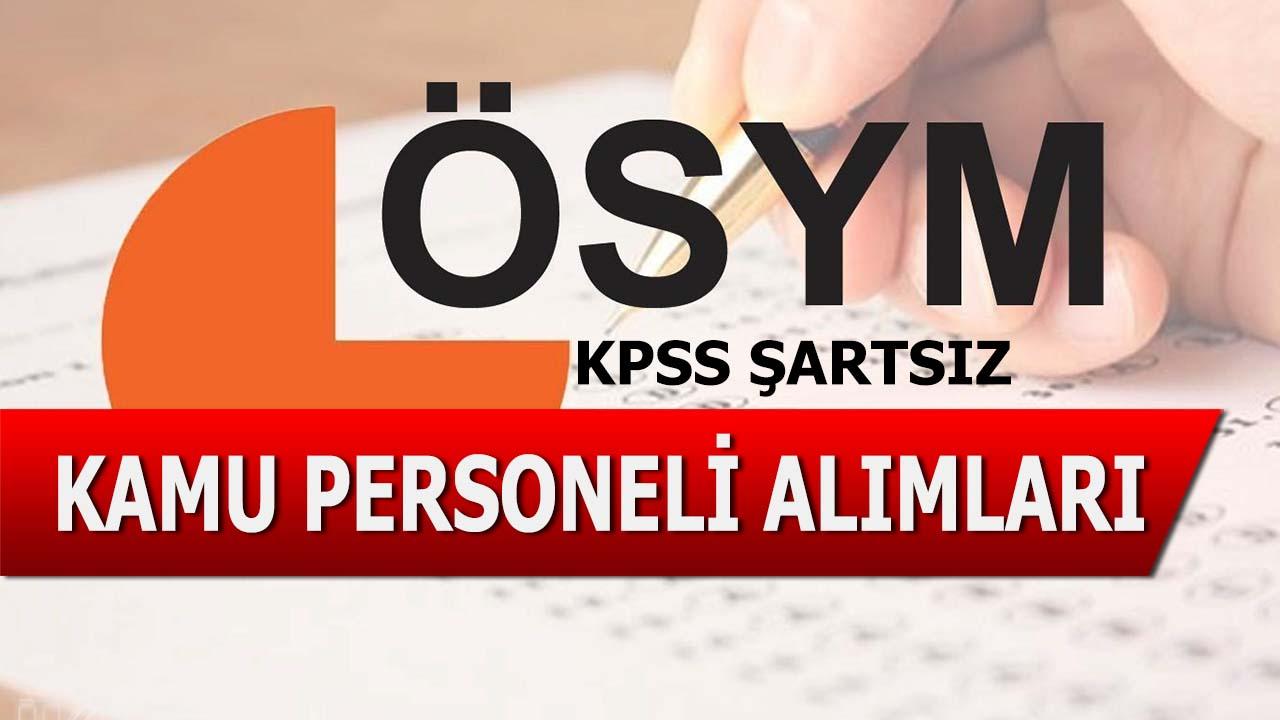 2019 KPSS Şartsız Kamu Personeli Alımları