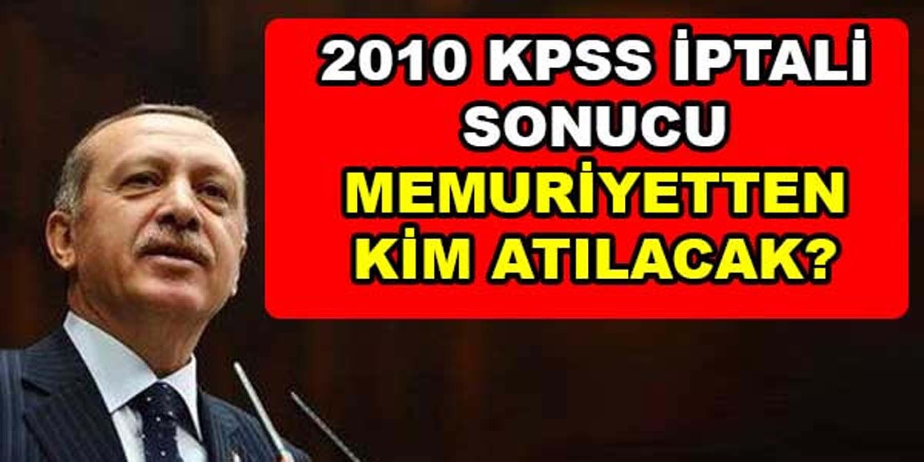Cumhurbaşkanı Erdoğan'dan 2010 KPSS Açıklaması