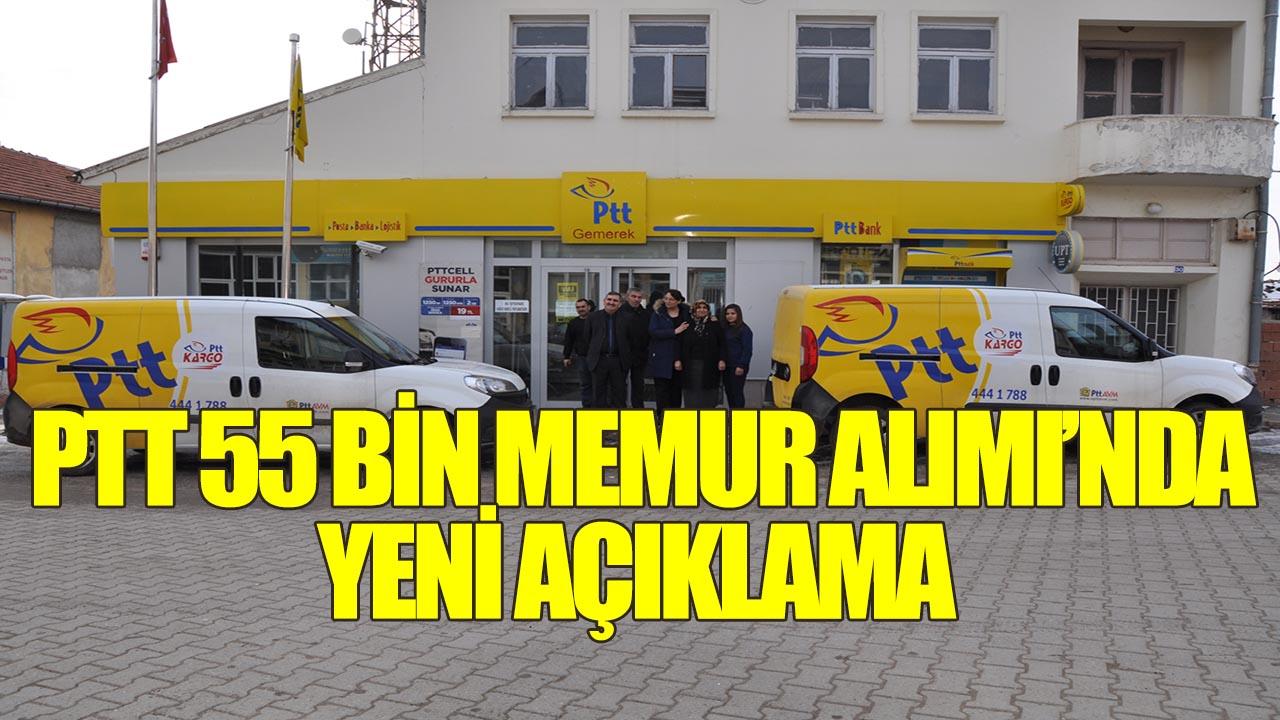 PTT 55 Bin Memur Alımı'nda Yeni Açıklama