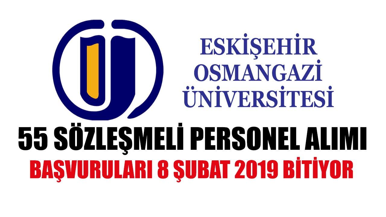Osmangazi Üniversitesi 55 Sözleşmeli Personel Alımı Başvuru Bitecek