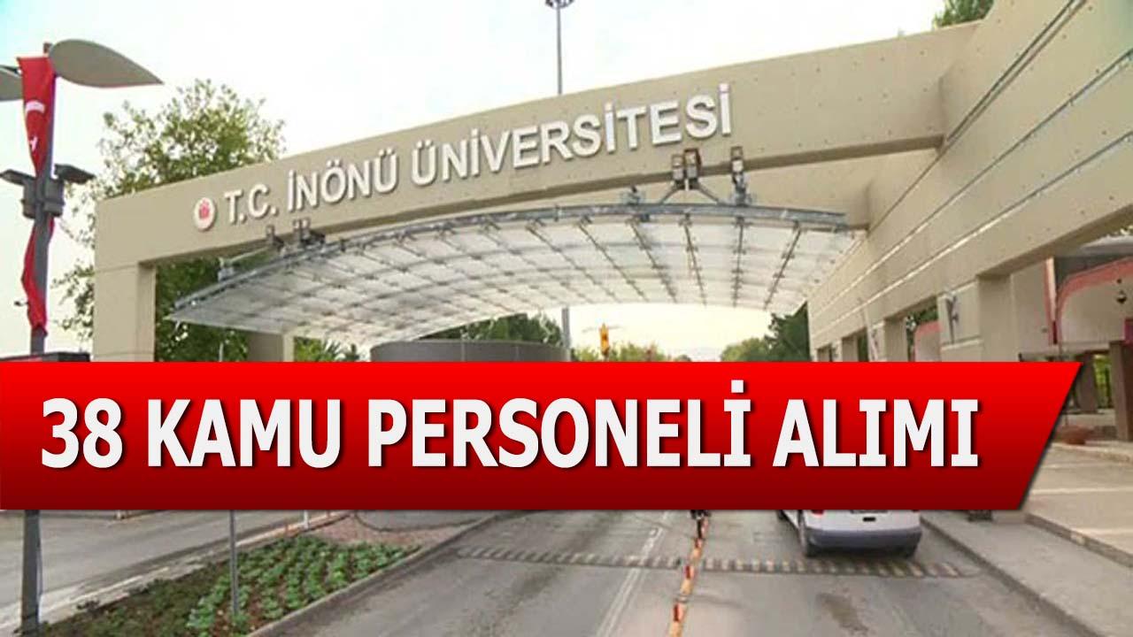 Malatya İnönü Üniversitesi 38 Sözleşmeli Personel Alımı