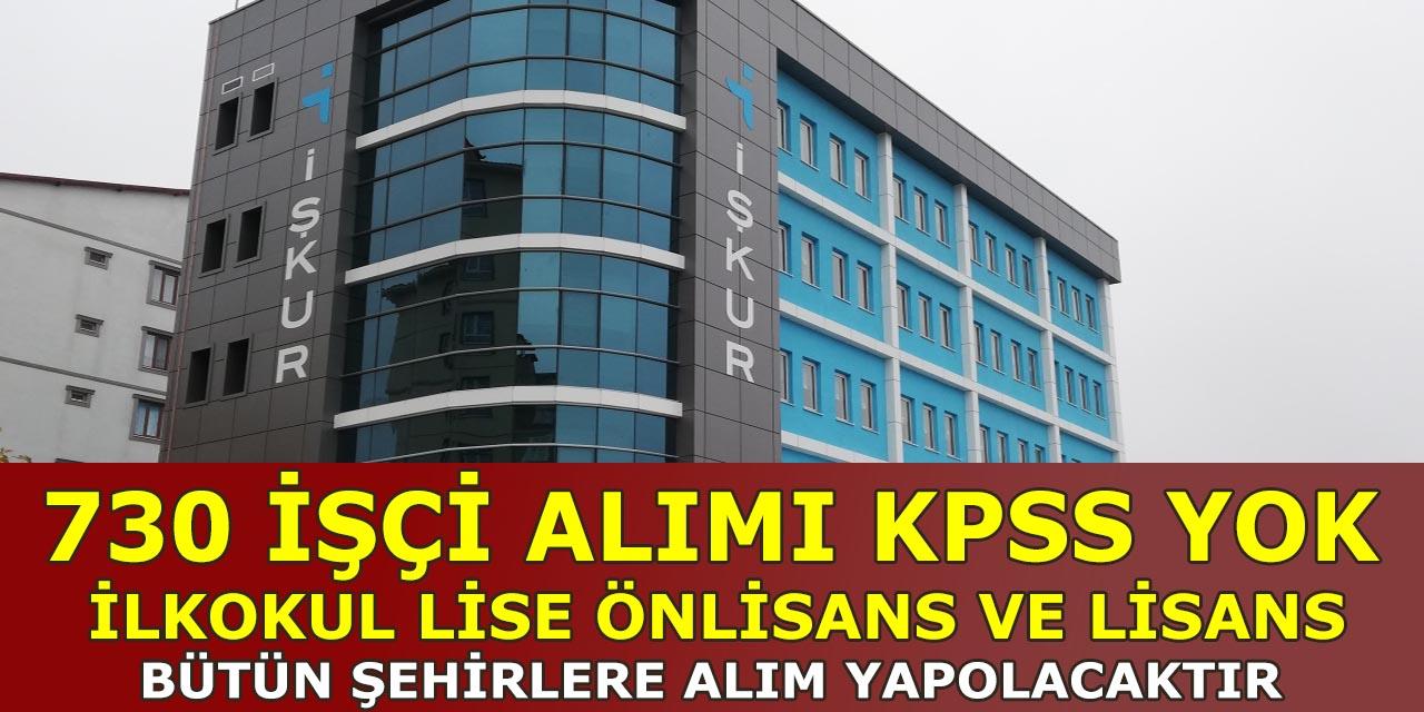 İŞKUR KPSS Şartsız 730 Sürekli Temizlik İşçi Alımı Başvuruları
