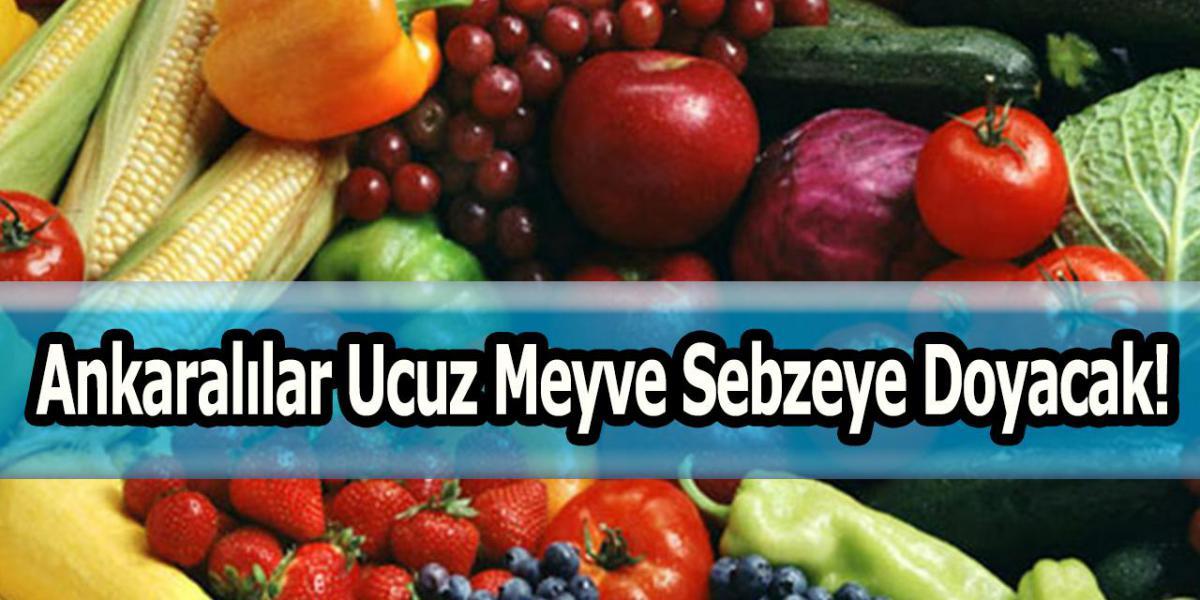 Ankaralılar Ucuz Meyve Sebzeye Doyacak