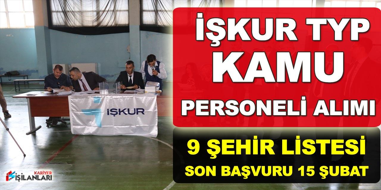 İŞKUR TYP Kapsamında 9 Şehir İşçi Alımı Yapacak