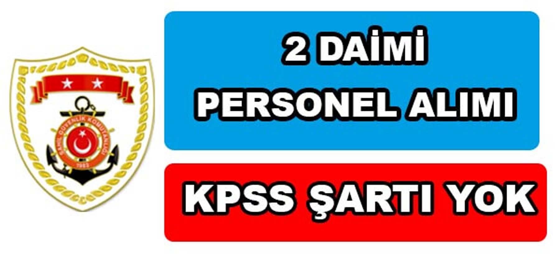 Sahil Güvenlik KPSS Şartsız Personel Alımı