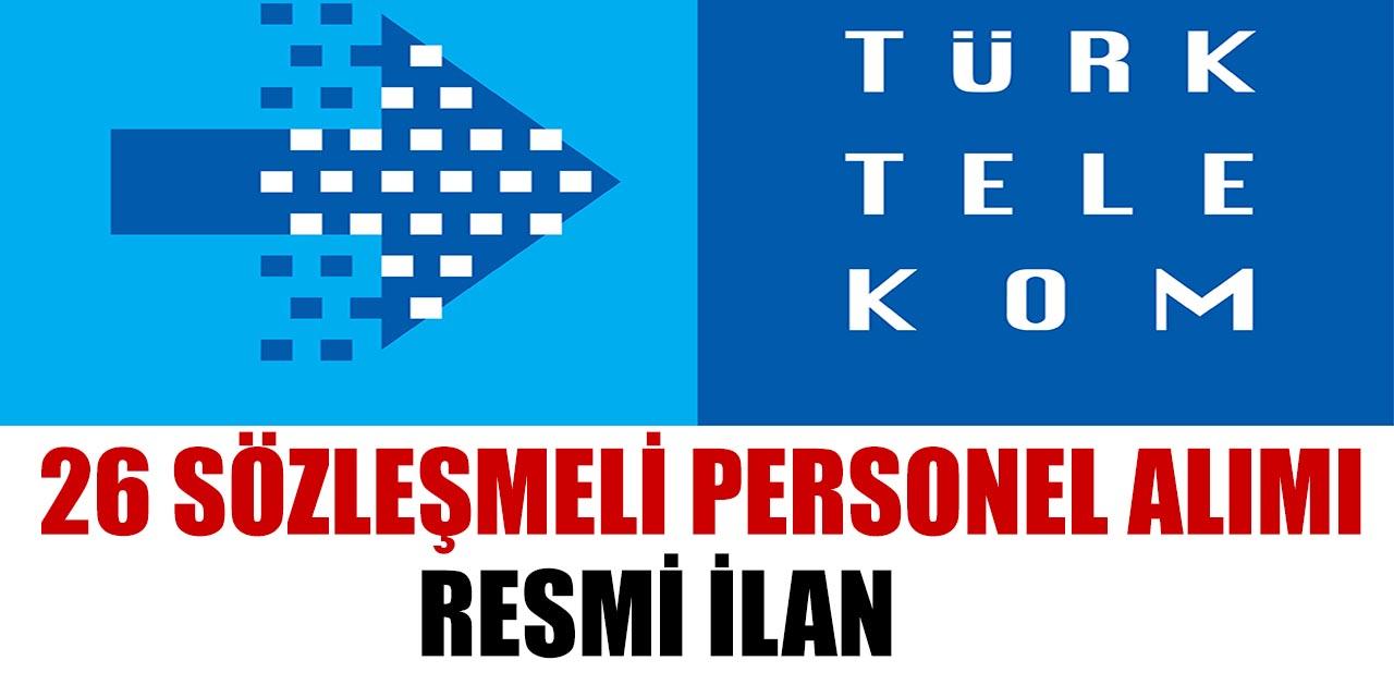 İŞKUR Aracılığı İle Türk Telekom 26 Sözleşmeli Personel Alımı