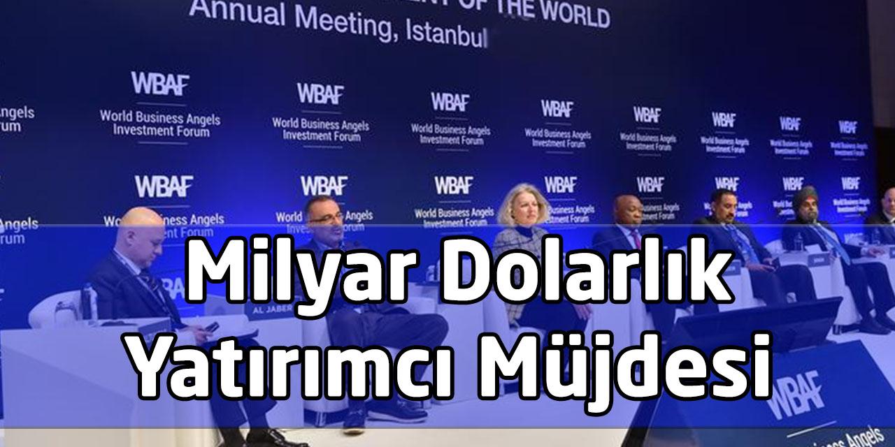 İstanbul'a Milyar Dolarlık Yatırımcı Müjdesi