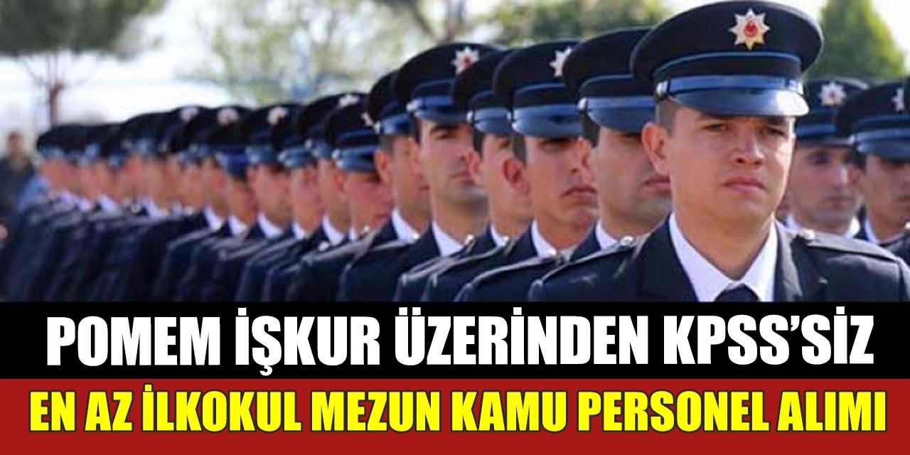 İŞKUR POMEM Müdürlüğüne Kamu Personel Alımı Yapıyor